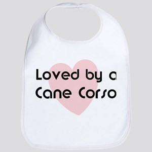 Loved by a Cane Corso Bib